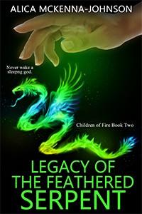 Alica McKenna Johnson, Legacy of the Feathered Serpant, Phoenix Child, Blurbs