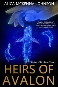 Heirs of Avalon by Alica McKenna Johnson