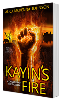 Kayin's Fire by Alica McKenna Johnson